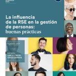 o Estudio sobre La influencia de la RSE en la gestión de personas. Esade, septiembre 2019.